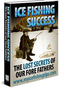 Ice Fishing Secrets